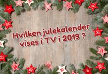 Julekalendere i TV 2019 - Årets julekalender i TV